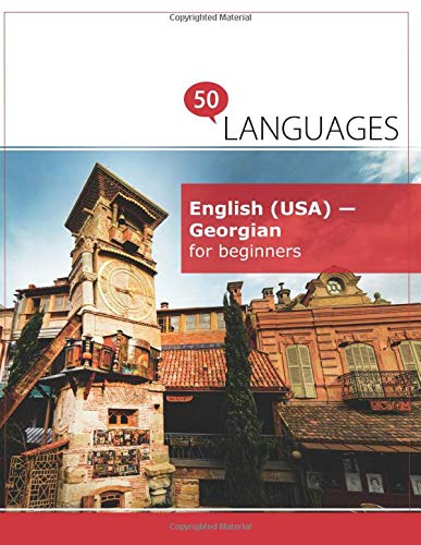 English (USA) - Georgian for beginners: A book in 2 languages...