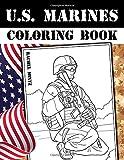 "U.S. Marines Coloring Book: Oorah! American Soldiers In Military Action & Combat Scenes €"" Patriotic Coloring"