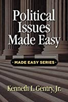 Political Issues Made Easy