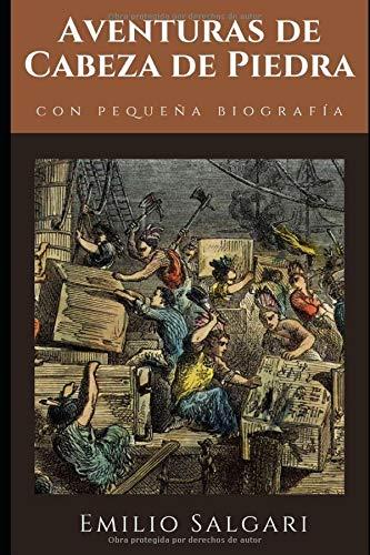 Aventuras de Cabeza de Piedra: Tercera novela de la trilogía