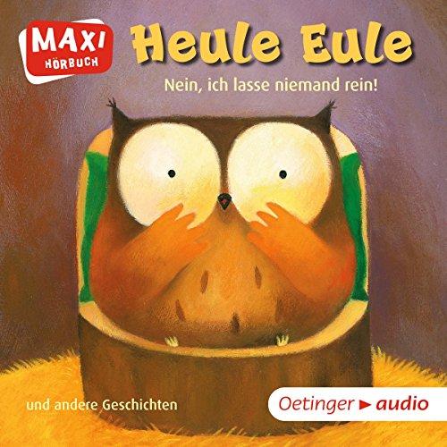 Heule Eule - Nein, ich lasse niemand rein und andere Geschichten audiobook cover art