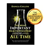 The Most Important Health Discovery of All Time: How a Nutraceutical Phenomenon Enables Your Body to Heal Itself of All Diseases
