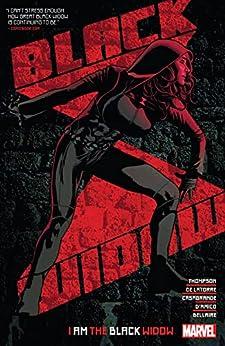 Black Widow by Kelly Thompson Vol. 2: I Am The Black Widow (Black Widow (2020-)) by [Kelly Thompson, Adam Hughes, Rafael de Latorre, Elena Casagrande]