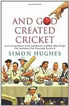 And God Created Cricket by Simon Hughes (2009-06-05)