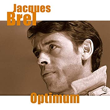 Jacques Brel - Optimum (Remastered)