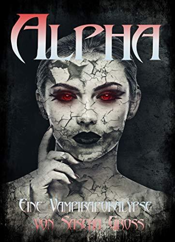 Alpha: Eine Vampirapokalypse