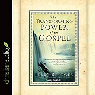 The Transforming Power of the Gospel audiobook cover art