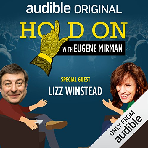 Ep. 23: Lizz Winstead Pulls the Family Together (Hold On with Eugene Mirman) audiobook cover art