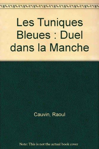 Kid comics, numéro 12 : Les Tuniques bleues, tome 37 : Duel dans la Manche