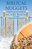 Biblical Nuggets: Daily Devotions for Everyday Life
