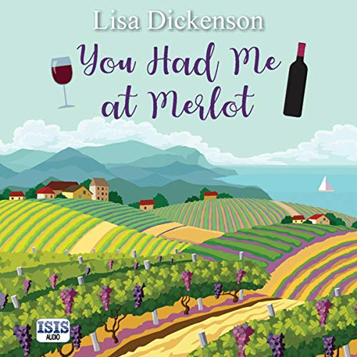 You Had Me at Merlot cover art