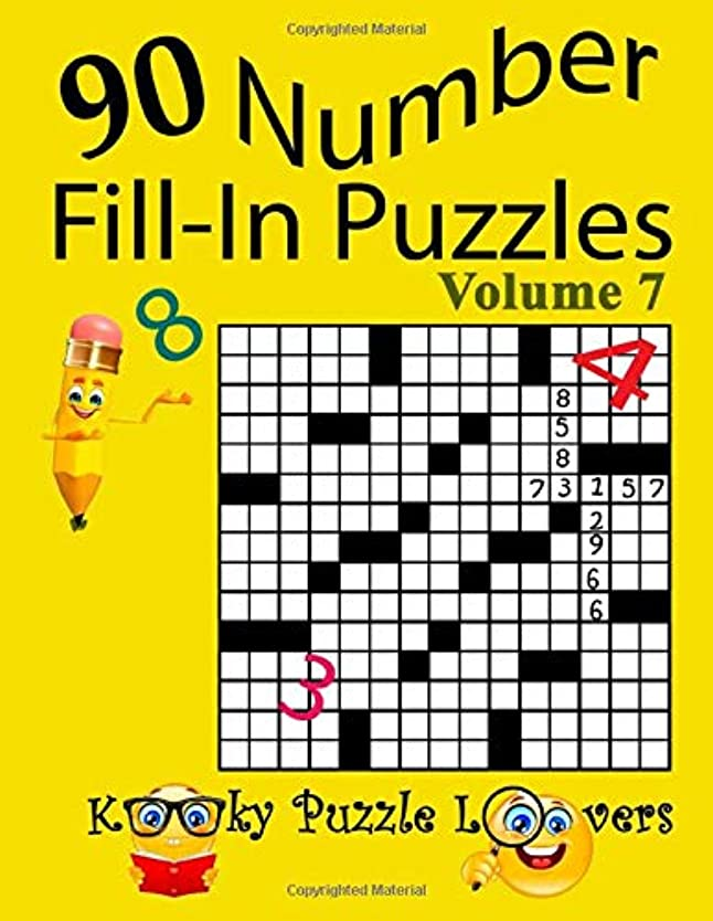 Number Fill-In Puzzles, Volume 7, 90 Puzzles