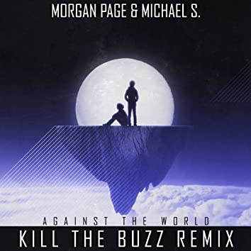 Against the World (Kill the Buzz Remix)