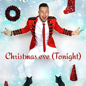 Christmas Eve (Tonight)