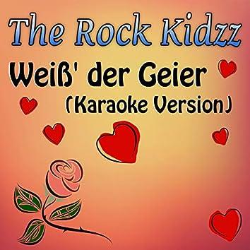 Weiß' der Geier (Karaoke Version)