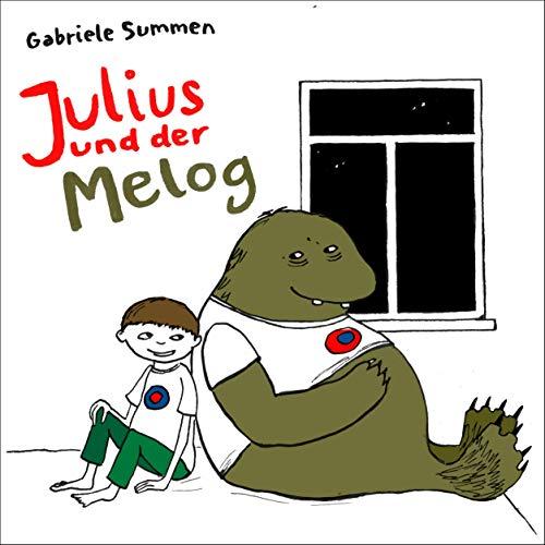 Julius und der Melog Titelbild