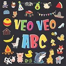 Veo Veo - ABC!: Un Juego de Buscar y Encontrar, ¡Súper Divertido para Niños de 2 a 4 Años! | Juego de Adivinanzas de la A a la Z, con Alfabeto ... Pequeños (Veo Veo Libros para Niños de 2-4)