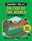 On Top of the World With Minecraft™ (Unofficial Minecraft Tool Kit)