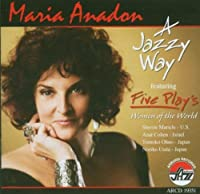 A Jazzy Way by Maria Anadon (2007-01-09)