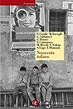 Novecento italiano (Economica Laterza Vol. 560) (Italian Edition)