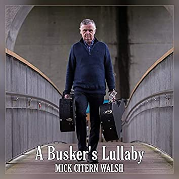A Busker's Lullaby