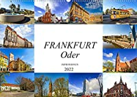 Frankfurt Oder Impressionen (Wandkalender 2022 DIN A2 quer): Die einmalige Stadt Frankfurt Oder in zwoelf genialen Bildern (Monatskalender, 14 Seiten )