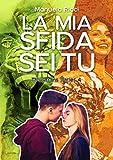 La Mia Sfida Sei Tu #4: Romance Sport Young Adult (The Bruins Series)