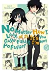 No Matter How I Look at It, It's You Guys' Fault I'm Not Popular!, Vol. 5 (No Matter How I Look at It, It's You Guys' Fault I'm Not Popular!, 5)
