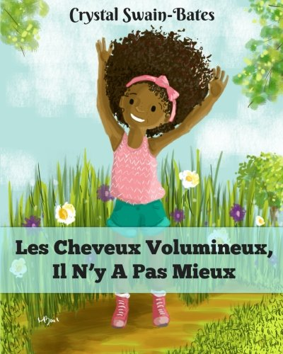 Voluminous Hair, There Is No Better: French Edition