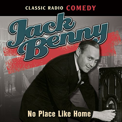 Jack Benny: No Place Like Home cover art