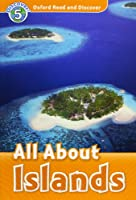 Oxford Read and Discover: Level 5: All About Islands Audio CD Pack