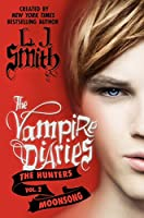 The Vampire Diaries: The Hunters: Moonsong (Vampire Diaries: The Hunters, 2)