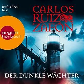 Der dunkle Wächter     Nebel-Trilogie 3              Autor:                                                                                                                                 Carlos Ruiz Zafón                               Sprecher:                                                                                                                                 Rufus Beck                      Spieldauer: 7 Std. und 20 Min.     316 Bewertungen     Gesamt 3,9