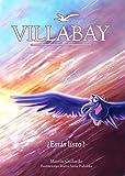 VillaBay - Cuento de aventuras Ilustrado para niños 10-12 años: ¿Estás Listo? Cuento ilustrado para niños ambientado en Perú