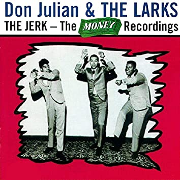 The Jerk - the Money Recordings