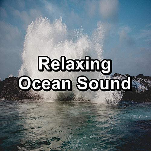 Natural White Noise Relaxation, Oasis de D�tente et Relaxation & Relaxation � Ambient