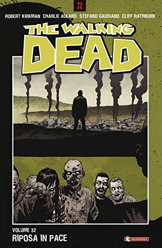 The walking dead. Riposa in pace (Vol. 32)