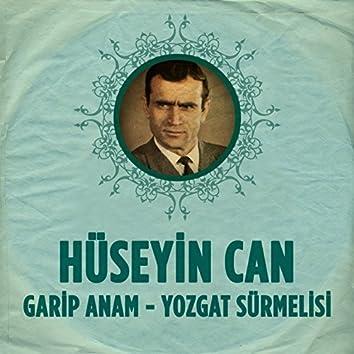 Garip Anam - Yozgat Sürmelisi
