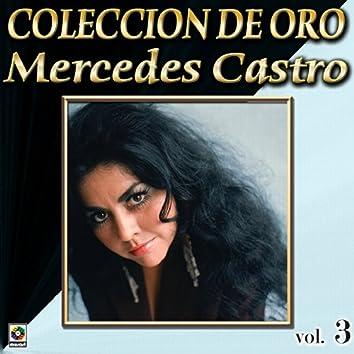 Mercedes Castro Coleccion De Oro, Vol. 3 - Maldita Miseria