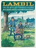 Biographie de Lambil - Tome 0 - Une vie avec les Tuniques Bleues