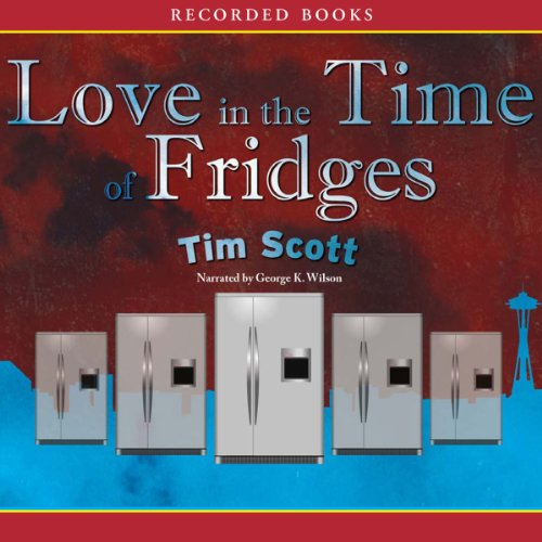 Love in the Time of Fridges audiobook cover art