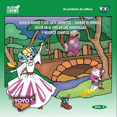 Page de couverture de Blanca Nieves y Muchos Cuentos Mas, Volume 3 [Snow White and Many More Stories, Volume 3]