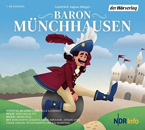 Baron Münchhausen: Neu erzählt von Ulla Illerhaus