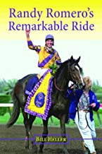 Randy Romero's Remarkable Ride