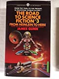 The Road to Science Fiction #3 from Heinlein to Here