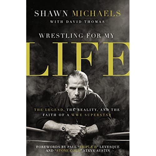 Wrestling for My Life: The Legend, the Reality, and the Faith of a WWE Superstar (English Edition)