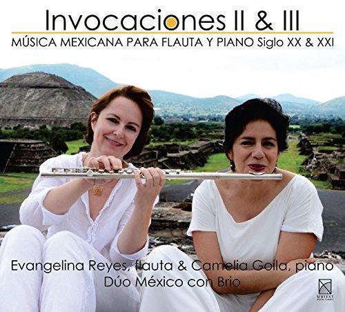 Invocaciones, Vols. 2 & 3: Música Mexicana para Flauta y Piano Siglo XX & XXI