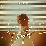 Firefly / Cmiyc