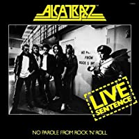 Live Sentence by ALCATRAZZ (2010-01-27)