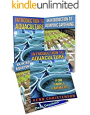 Aquaponics: (2-in-1 Book Set) An Introduction To Aquaculture - An Introduction To  Aquaponic Gardening (aquaculture, fish farming, hydroponics, tilapia, indoor garden, aquaponics system, fisheries)